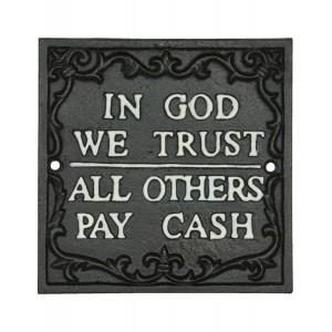 "Tablou ""In God we trust"", Clayre & Eef"